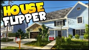 Read more about the article 打造自己的夢想部屋 – House Flipper(房產達人)