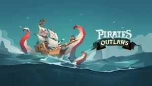 我要成為海賊爬塔王! – Pirates Outlaws(槍與香蕉)